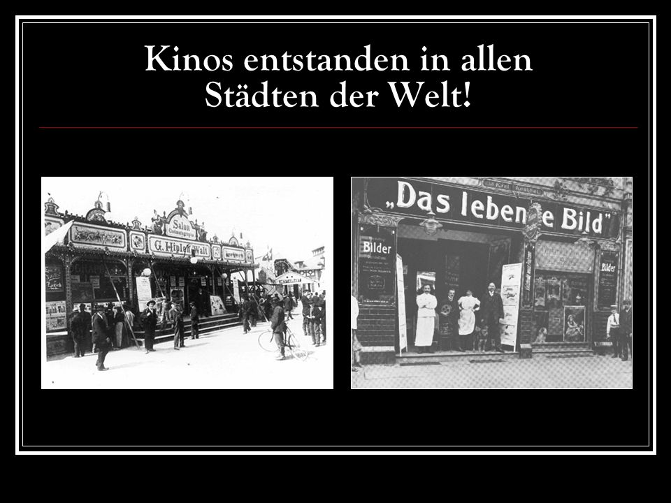 Kinos entstanden in allen Städten der Welt!