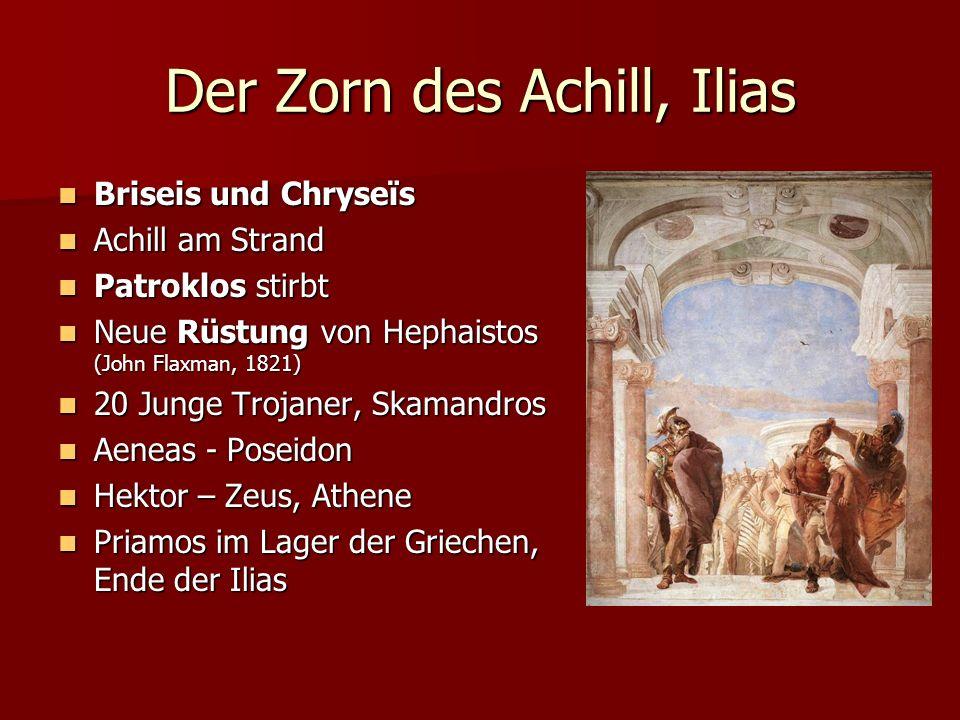 Der Zorn des Achill, Ilias