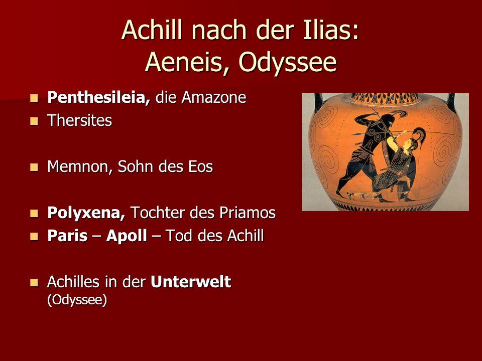 Achill nach der Ilias: Aeneis, Odyssee