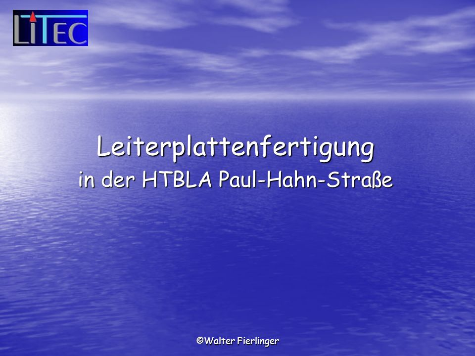 Leiterplattenfertigung in der HTBLA Paul-Hahn-Straße