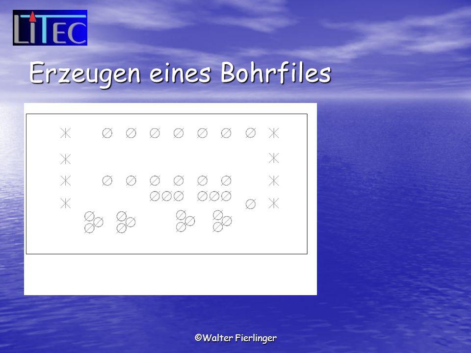Erzeugen eines Bohrfiles