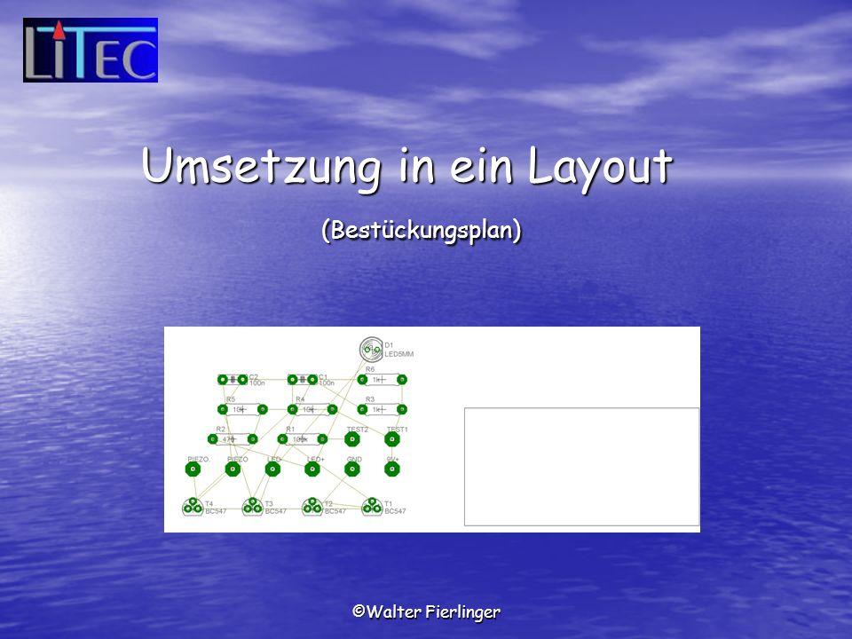 Umsetzung in ein Layout (Bestückungsplan)