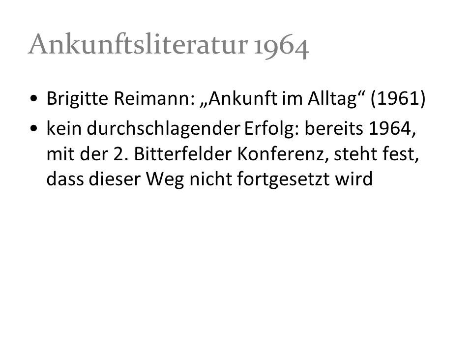 """Ankunftsliteratur 1964 Brigitte Reimann: """"Ankunft im Alltag (1961)"""
