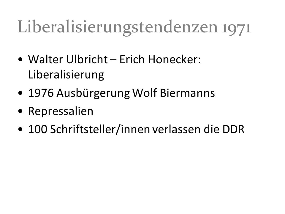 Liberalisierungstendenzen 1971