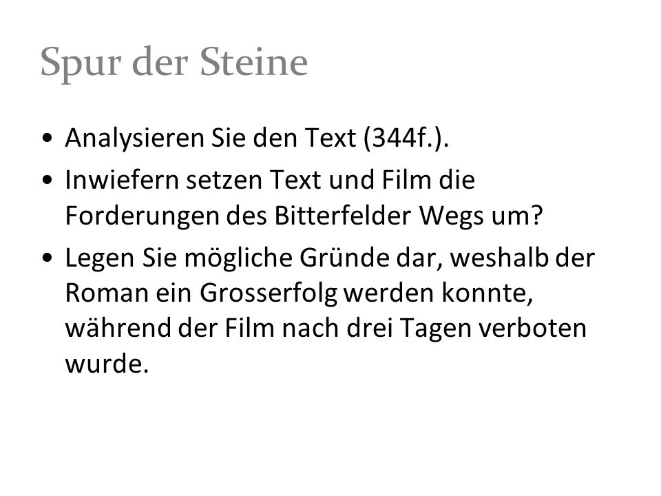 Spur der Steine Analysieren Sie den Text (344f.).