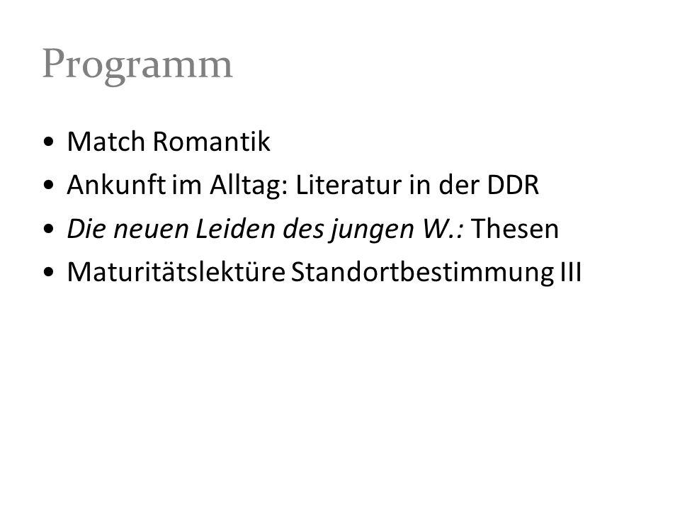 Programm Match Romantik Ankunft im Alltag: Literatur in der DDR