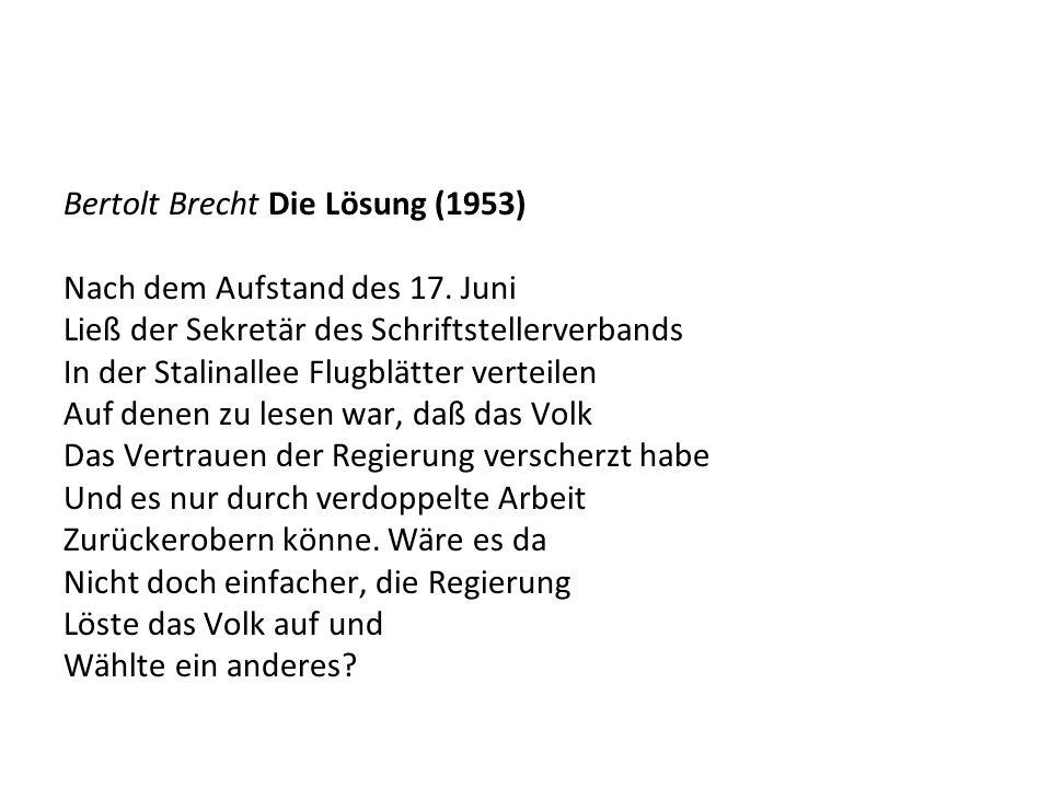 Bertolt Brecht Die Lösung (1953)