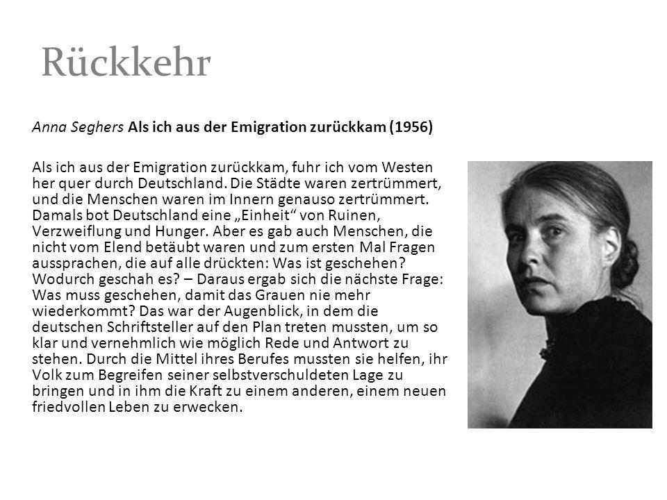 Rückkehr Anna Seghers Als ich aus der Emigration zurückkam (1956)