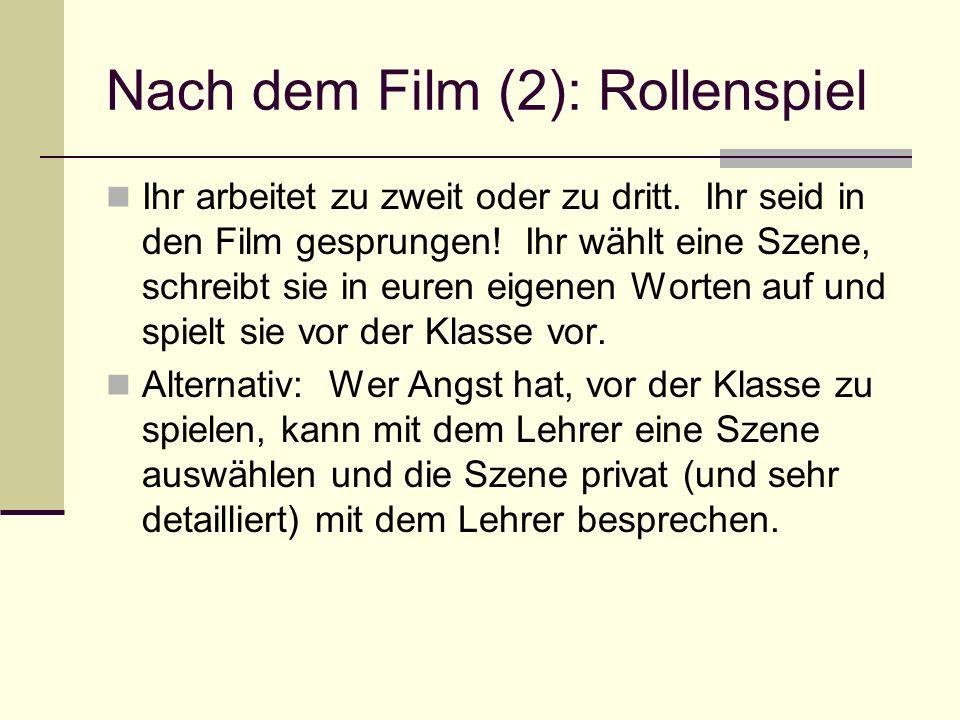 Nach dem Film (2): Rollenspiel