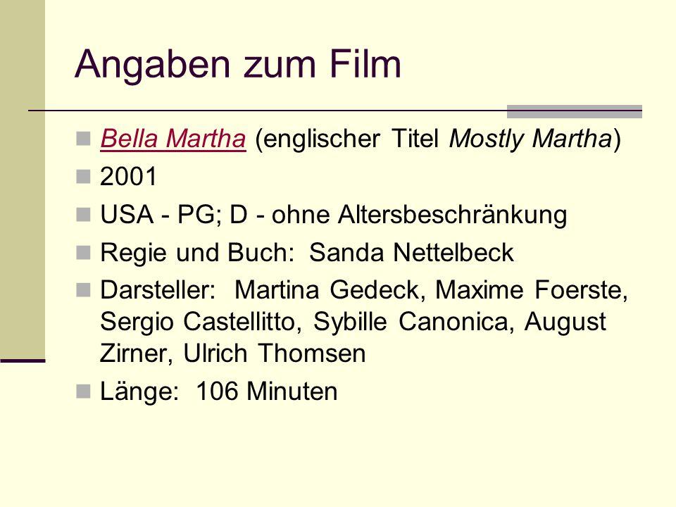 Angaben zum Film Bella Martha (englischer Titel Mostly Martha) 2001