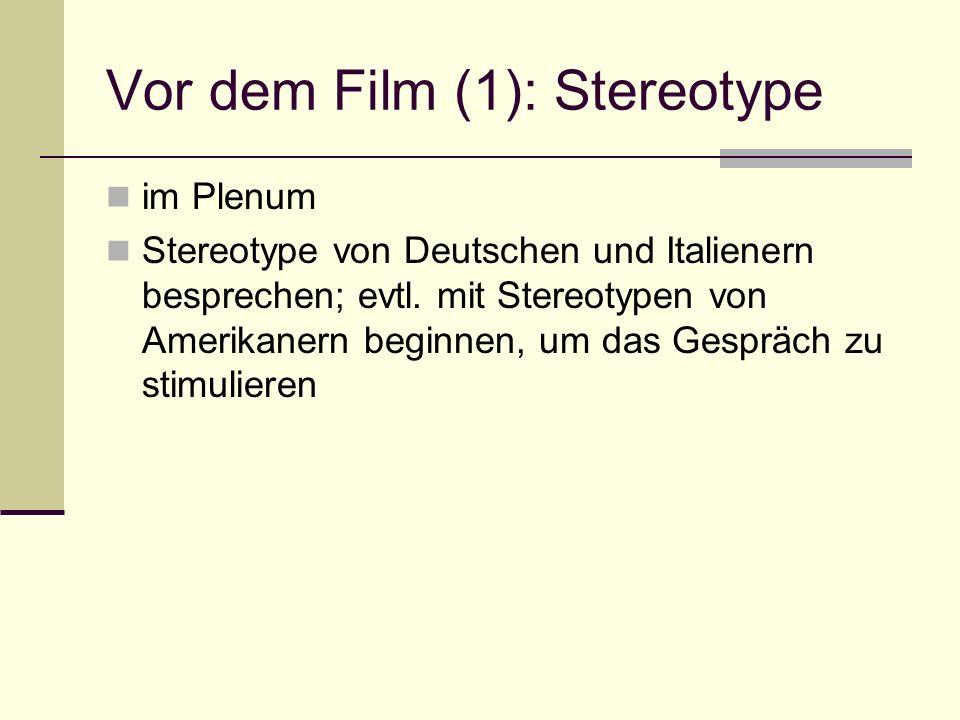 Vor dem Film (1): Stereotype