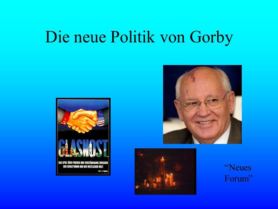 Die neue Politik von Gorby