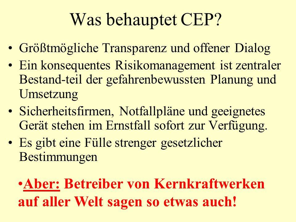 Was behauptet CEP Größtmögliche Transparenz und offener Dialog.