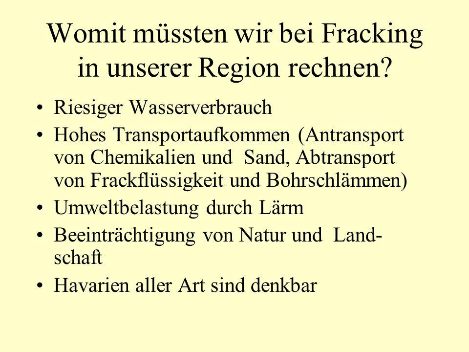 Womit müssten wir bei Fracking in unserer Region rechnen