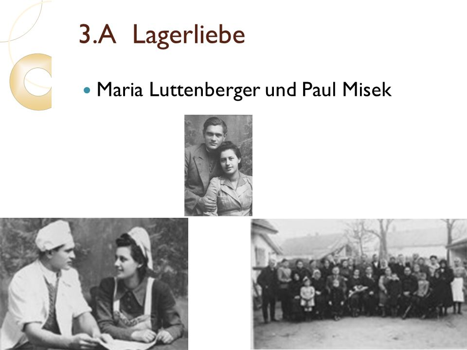 3.A Lagerliebe Maria Luttenberger und Paul Misek