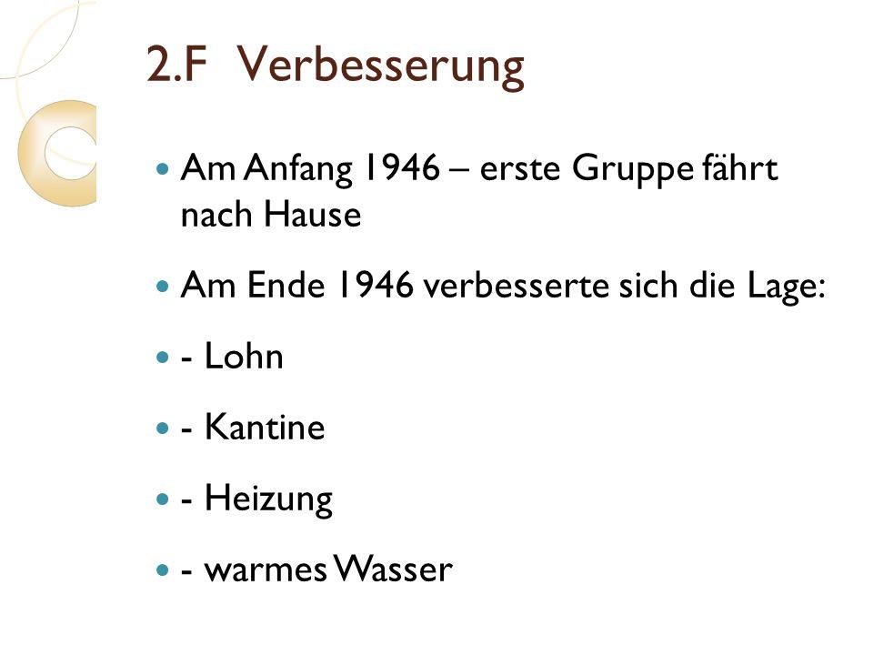 2.F Verbesserung Am Anfang 1946 – erste Gruppe fährt nach Hause