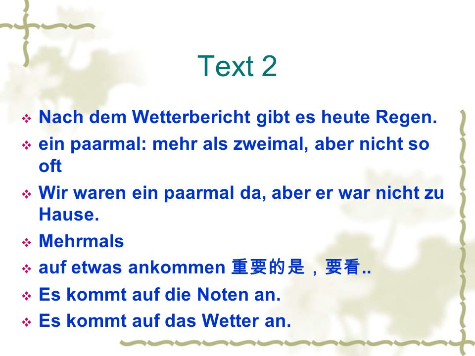 Text 2 Nach dem Wetterbericht gibt es heute Regen.