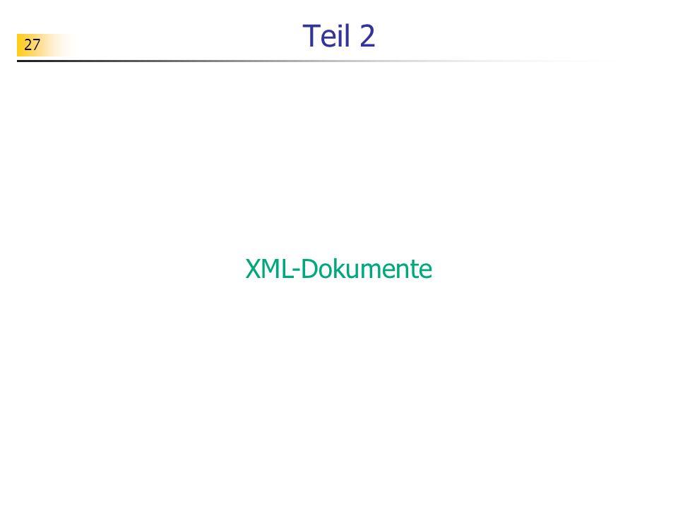 Teil 2 XML-Dokumente