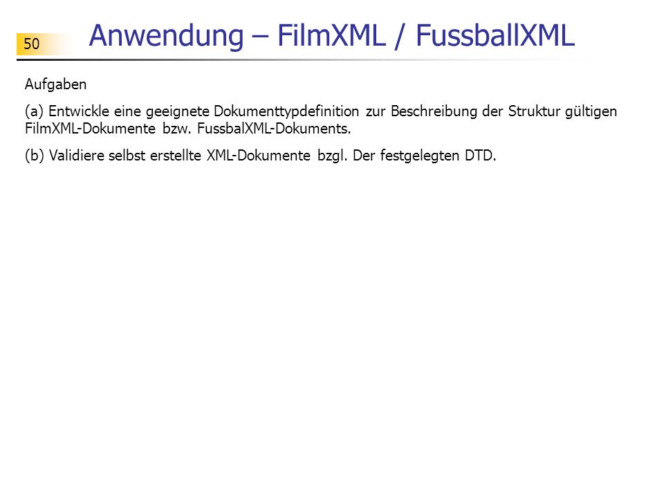 Anwendung – FilmXML / FussballXML