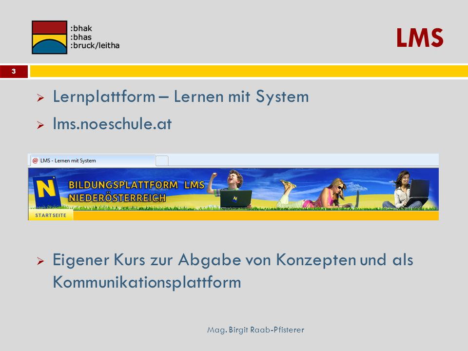 LMS Lernplattform – Lernen mit System lms.noeschule.at