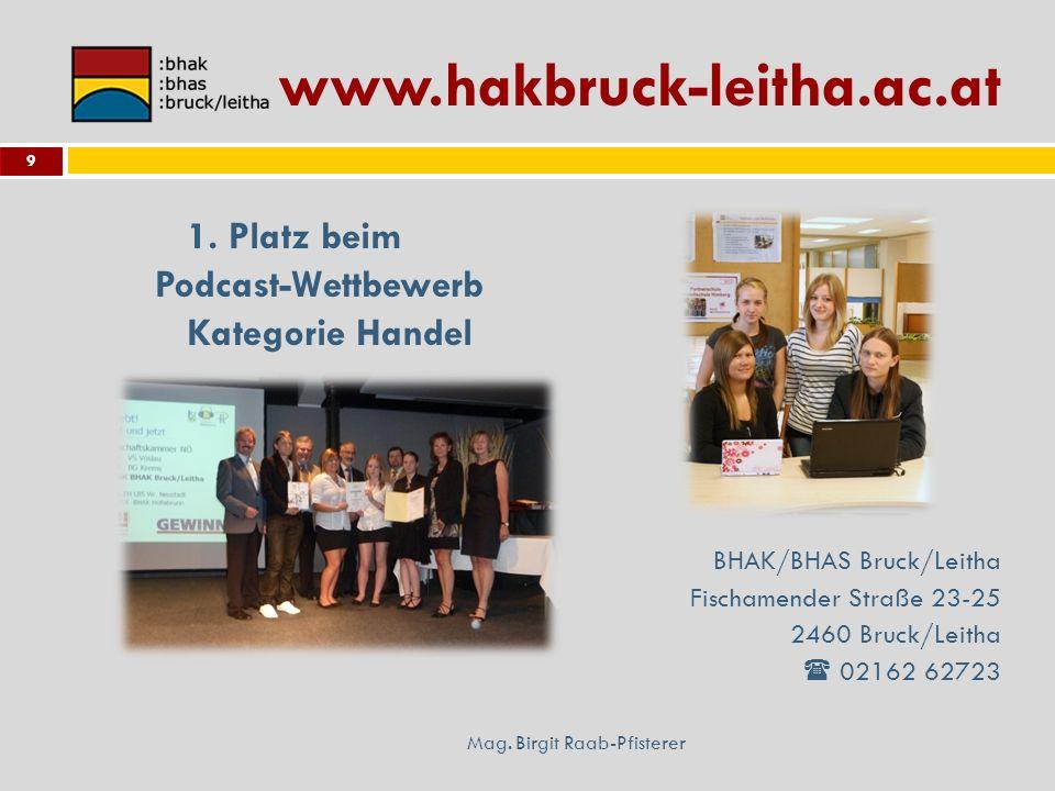 www.hakbruck-leitha.ac.at 1. Platz beim Podcast-Wettbewerb