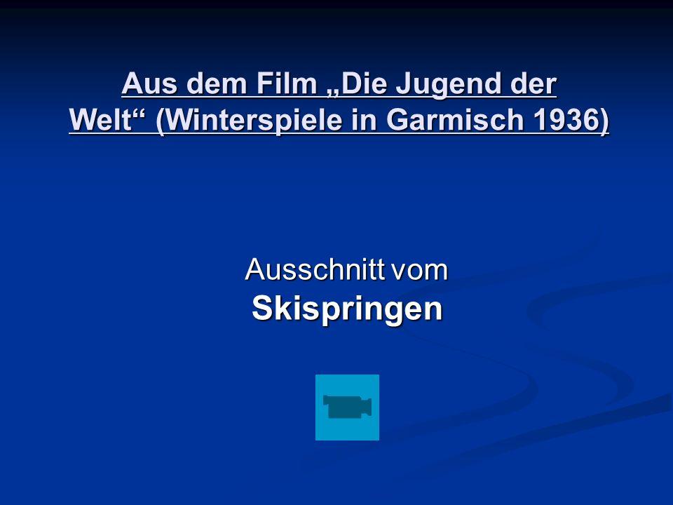 """Aus dem Film """"Die Jugend der Welt (Winterspiele in Garmisch 1936)"""