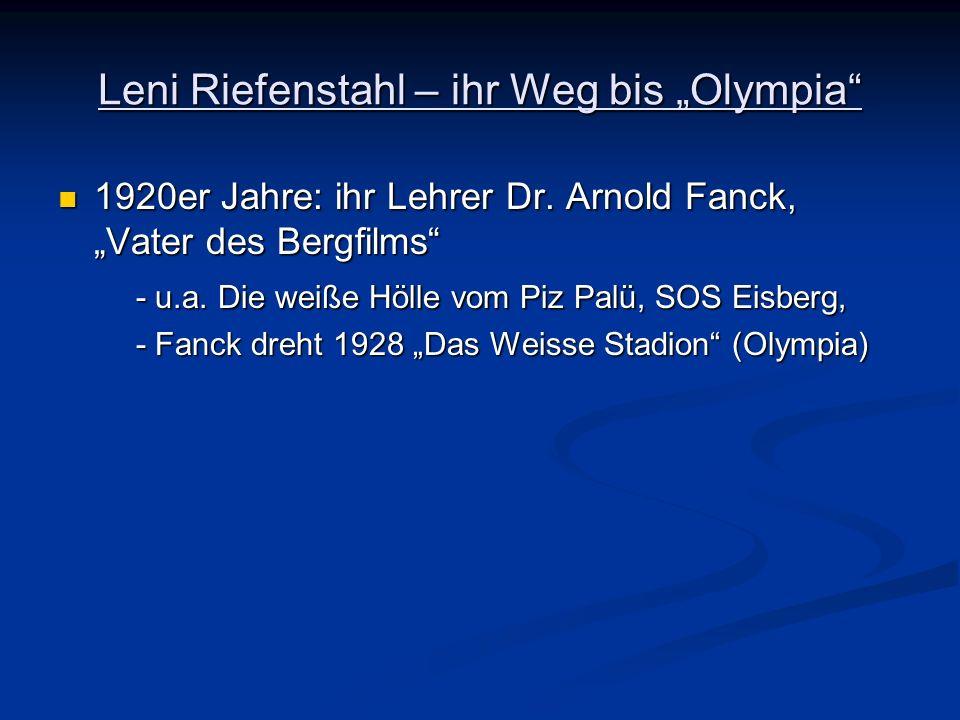 """Leni Riefenstahl – ihr Weg bis """"Olympia"""