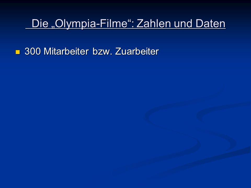 """Die """"Olympia-Filme : Zahlen und Daten"""
