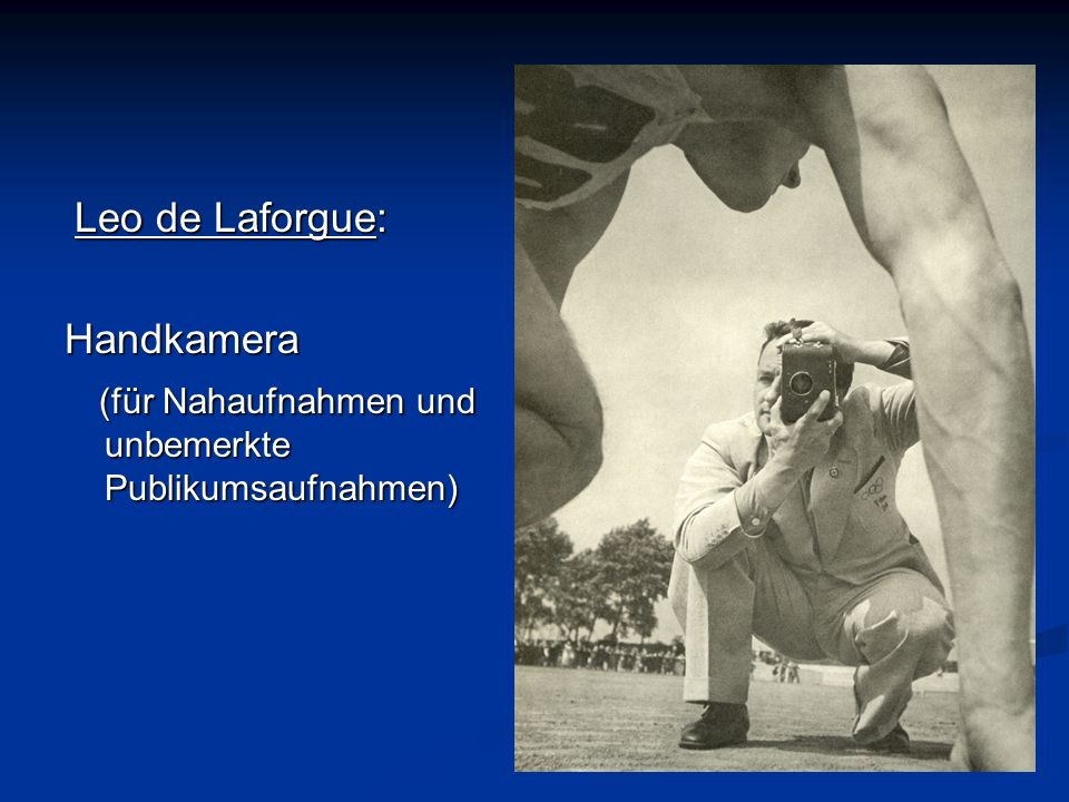 . Leo de Laforgue: Handkamera