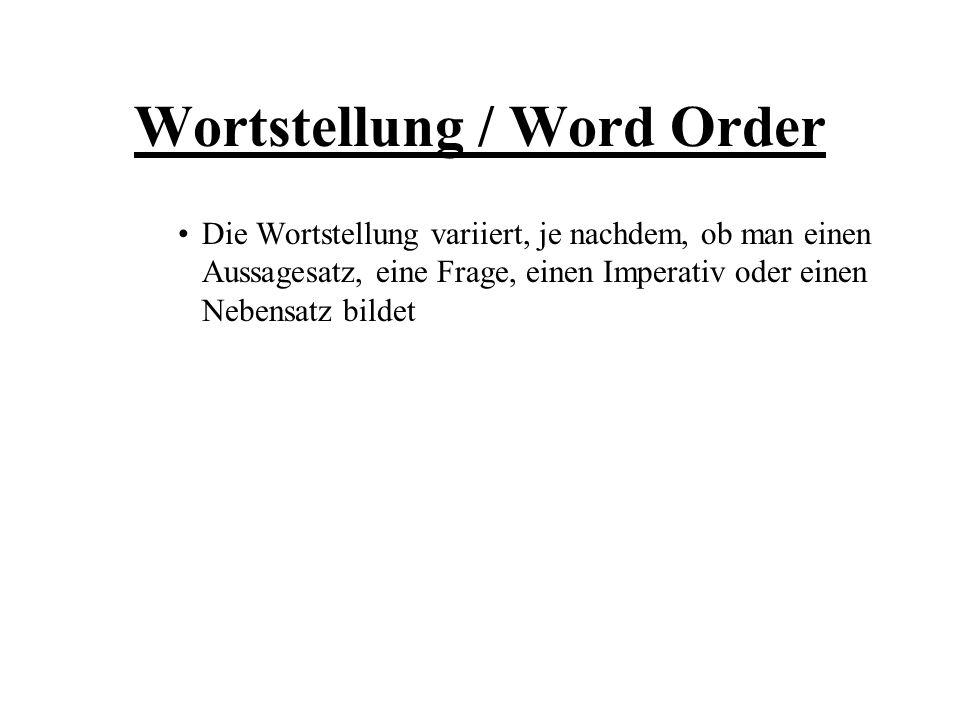 Wortstellung / Word Order