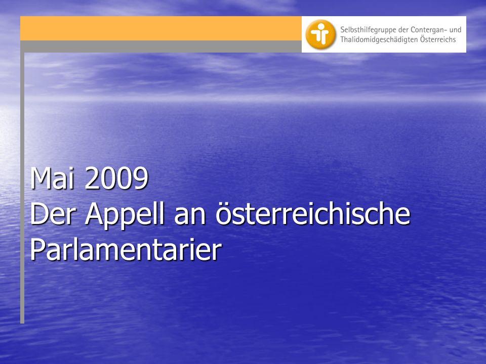 Mai 2009 Der Appell an österreichische Parlamentarier