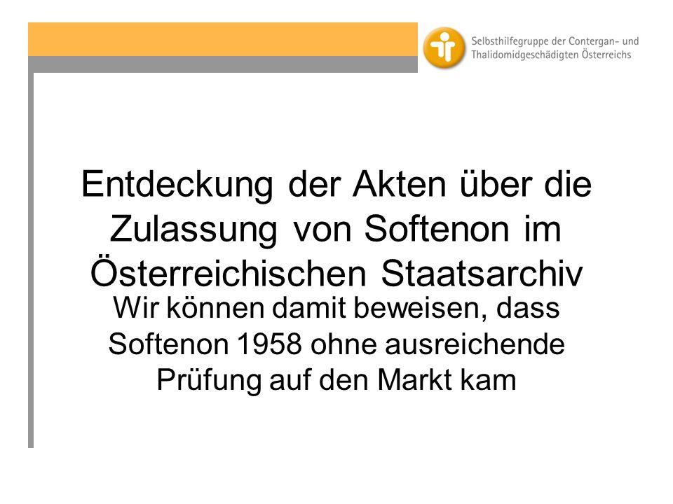 Entdeckung der Akten über die Zulassung von Softenon im Österreichischen Staatsarchiv