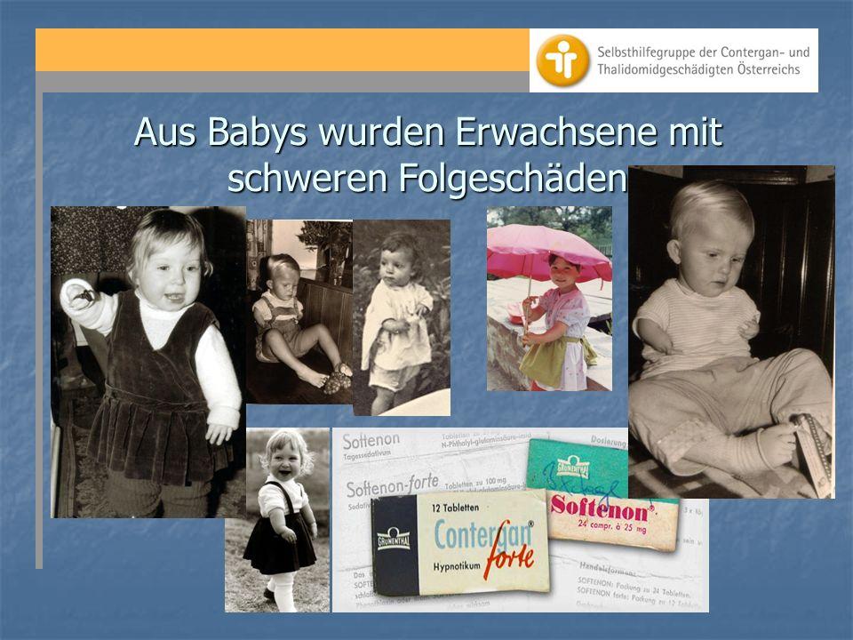 Aus Babys wurden Erwachsene mit schweren Folgeschäden