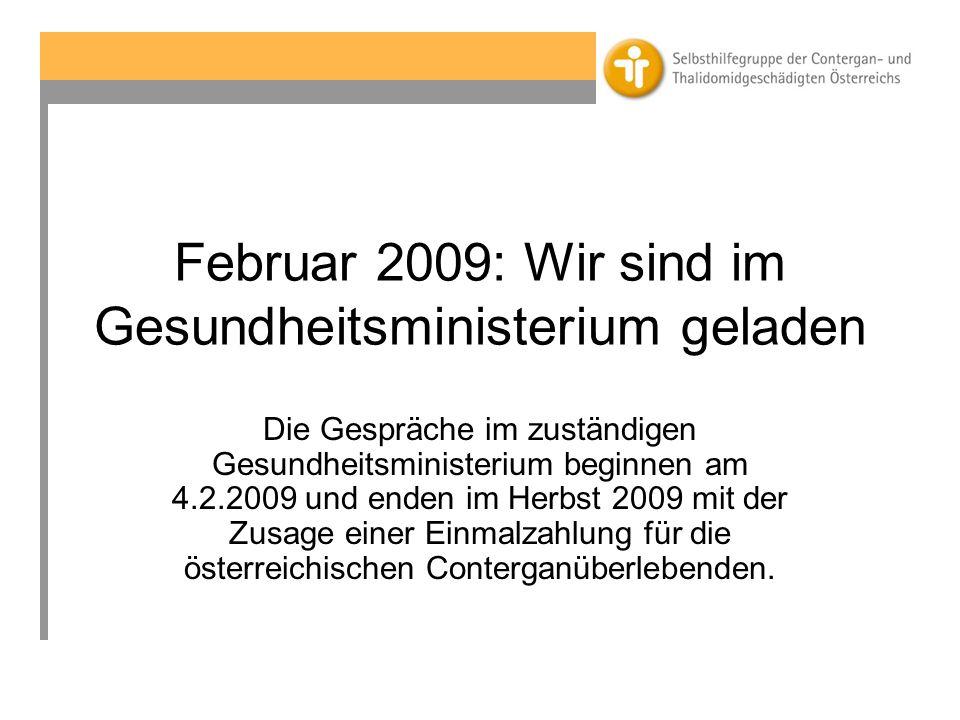 Februar 2009: Wir sind im Gesundheitsministerium geladen