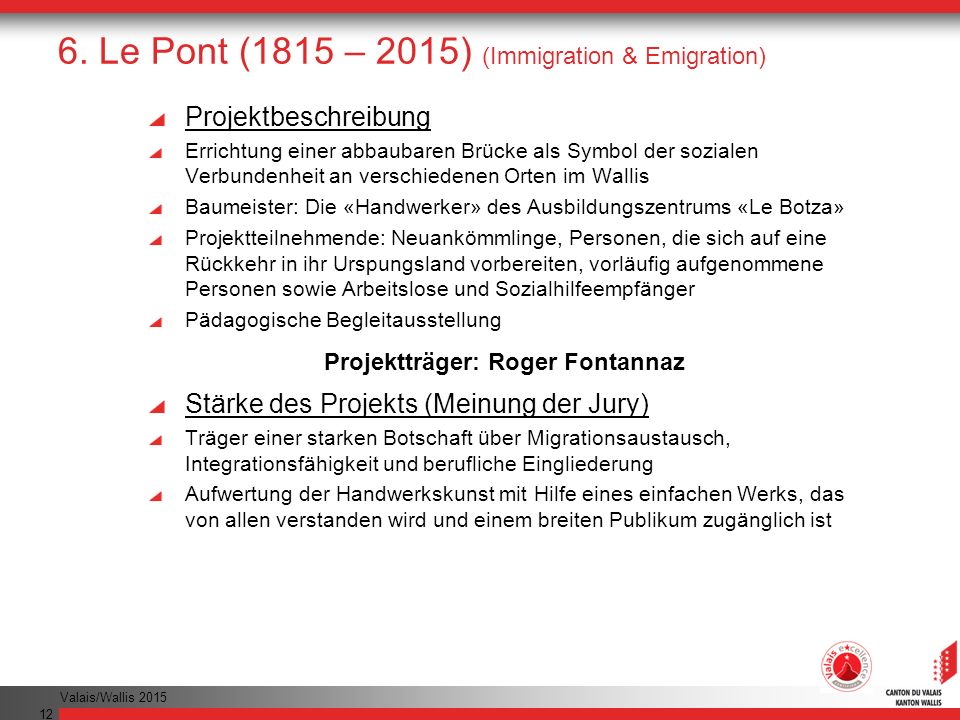 6. Le Pont (1815 – 2015) (Immigration & Emigration)