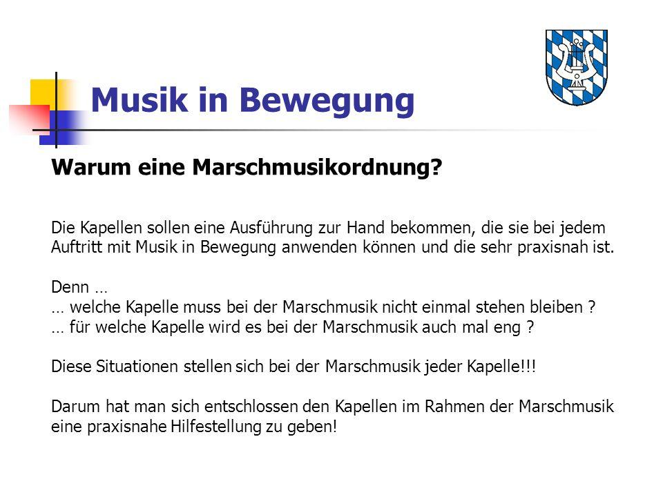 Musik in Bewegung Warum eine Marschmusikordnung