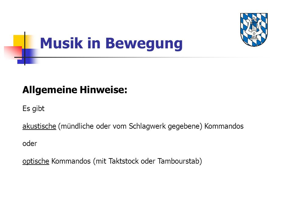 Musik in Bewegung Allgemeine Hinweise: Es gibt