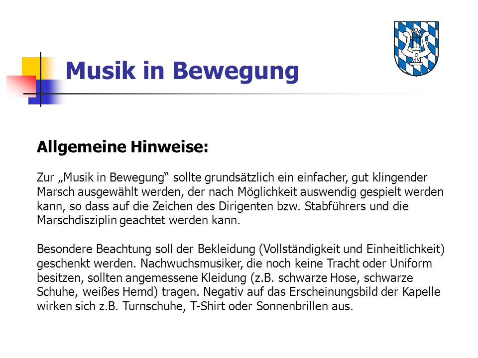 Musik in Bewegung Allgemeine Hinweise: