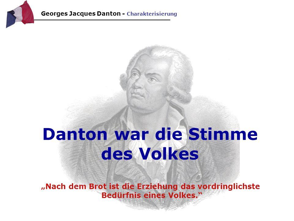Danton war die Stimme des Volkes