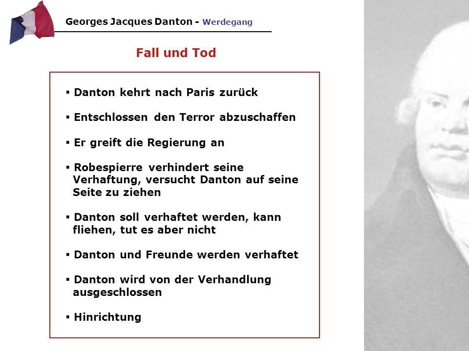 Fall und Tod Danton kehrt nach Paris zurück