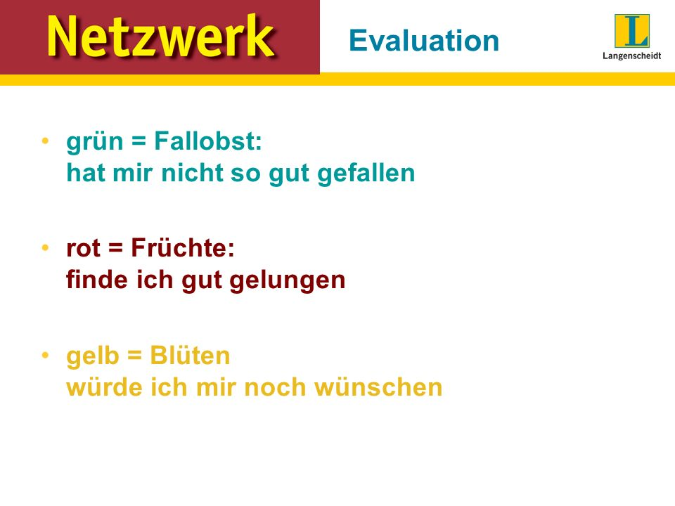 Evaluation grün = Fallobst: hat mir nicht so gut gefallen
