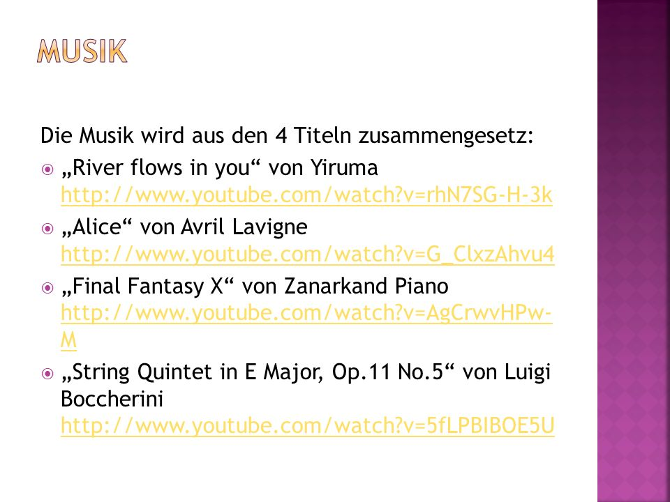 Musik Die Musik wird aus den 4 Titeln zusammengesetz: