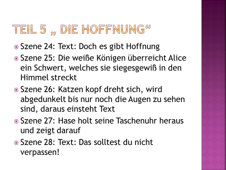 """Teil 5 """" die Hoffnung Szene 24: Text: Doch es gibt Hoffnung"""