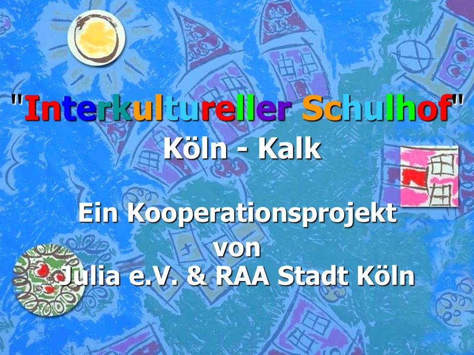 Interkultureller Schulhof Köln - Kalk