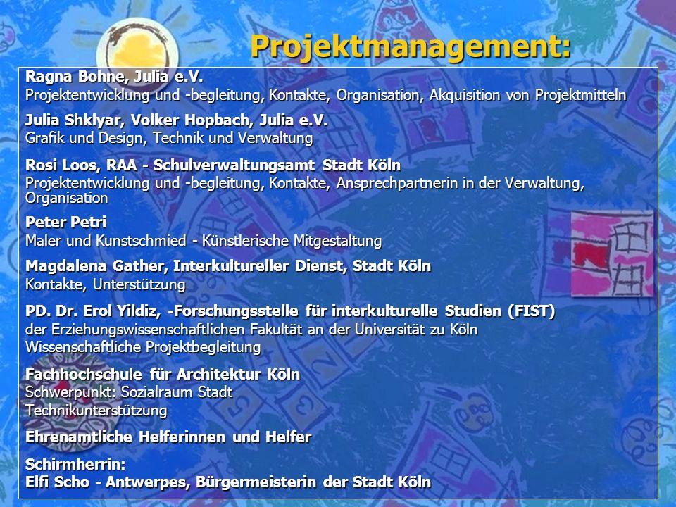 Projektmanagement: Ragna Bohne, Julia e.V.