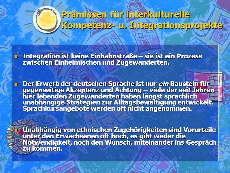 Prämissen für interkulturelle Kompetenz- u. Integrationsprojekte