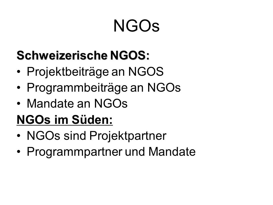 NGOs Schweizerische NGOS: Projektbeiträge an NGOS