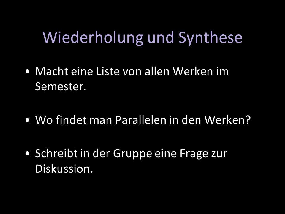 Wiederholung und Synthese