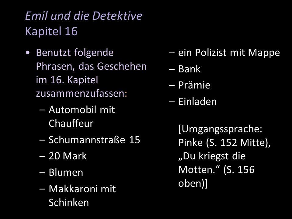 Emil und die Detektive Kapitel 16