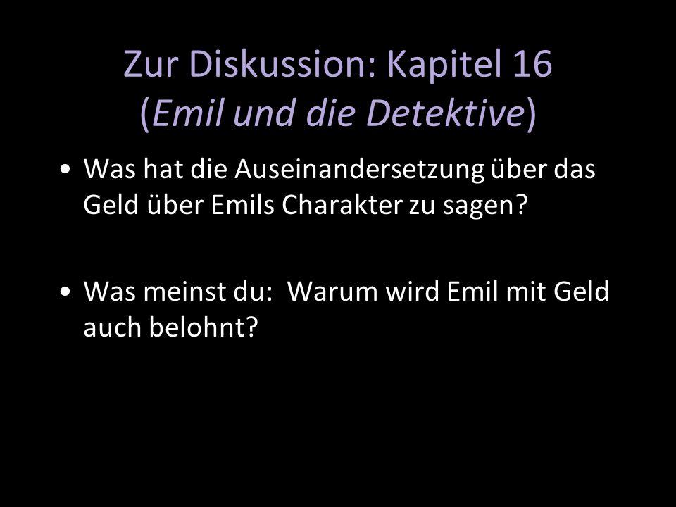 Zur Diskussion: Kapitel 16 (Emil und die Detektive)